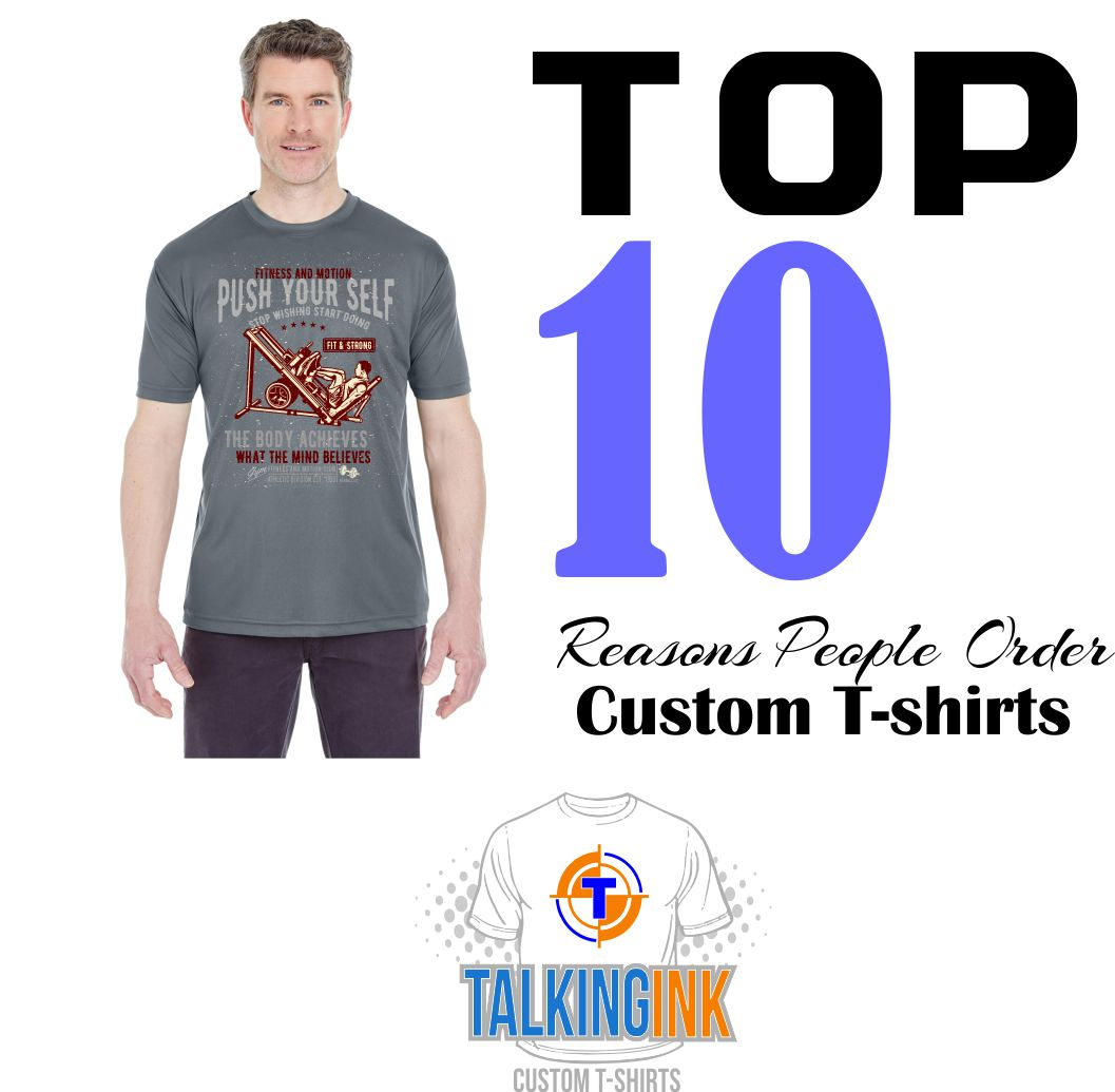 Top 10 reasons people need custom t-shirts
